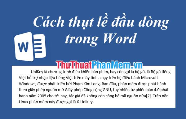 Cách thụt đầu dòng trong Word - Thụt lề dòng đầu tiên của đoạn văn trong Word