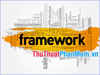 Framework là gì? Framework và Library có gì khác nhau?