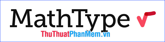 Giới thiệu về MathType