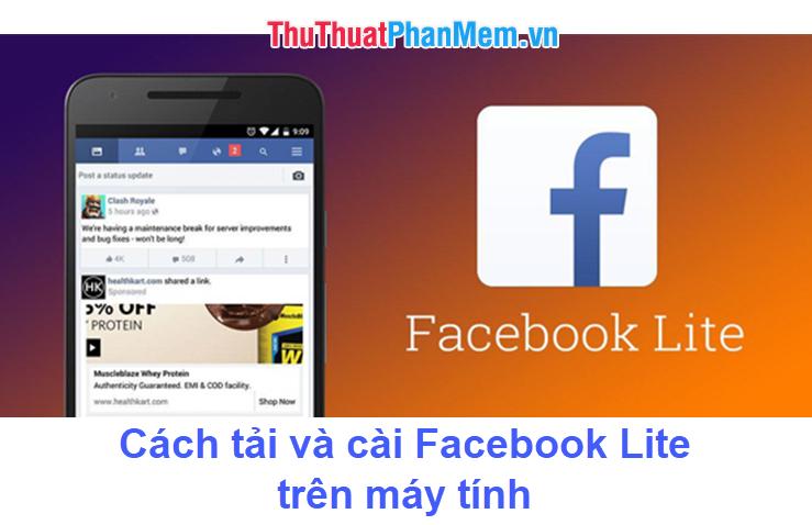 Cách tải và cài Facebook Lite trên máy tính