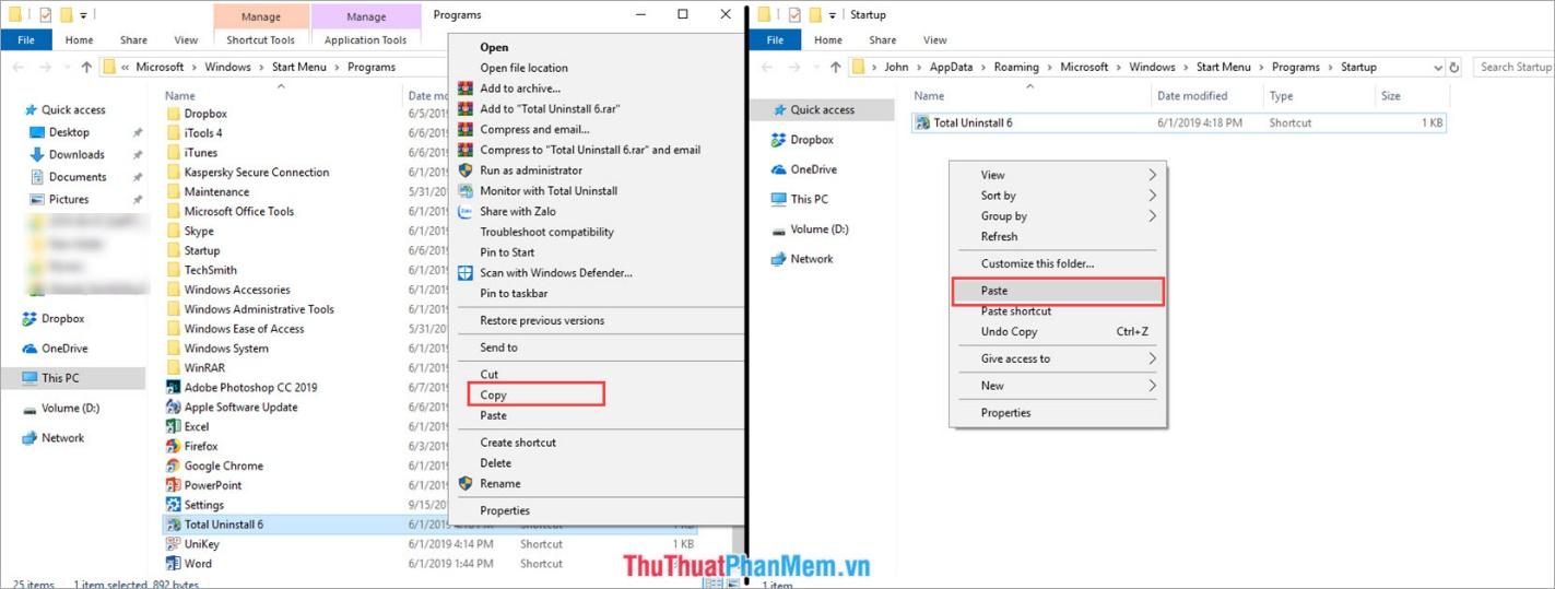 Copy ứng dụng mình muốn khởi động cùng Windows ở cửa sổ Program và Paste sang cửa sổ Startup