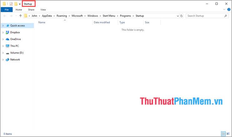 Xuất hiện thêm cửa sổ Folder có tên Startup
