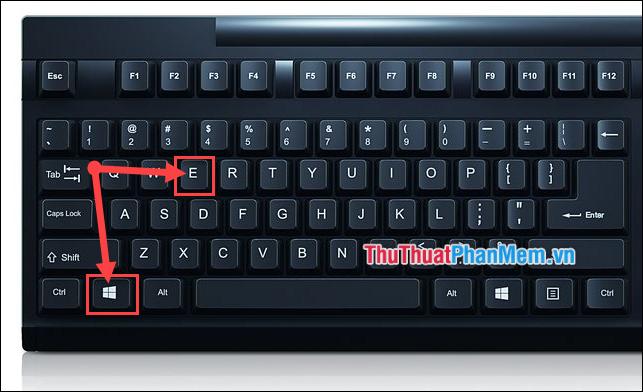 Dùng phím Windows và E