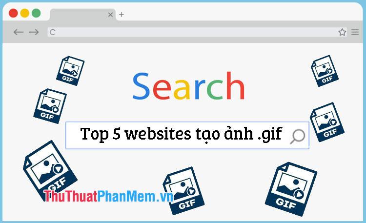Top 5 trang web giúp tạo ảnh động GIF online cực nhanh và dễ dàng