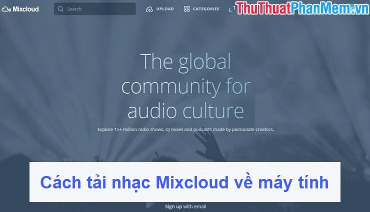Cách tải nhạc Mixcloud về máy tính
