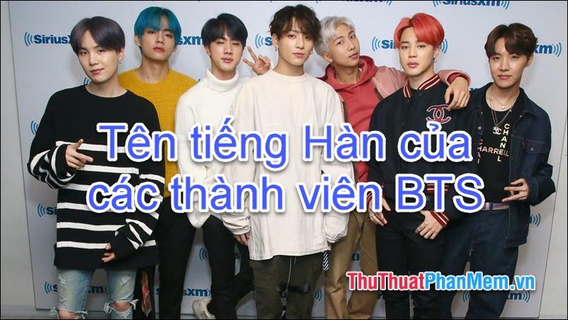 Tên tiếng Hàn của các thành viên BTS