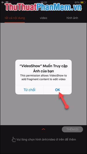 Chọn OK để cấp quyền truy cập ảnh và video