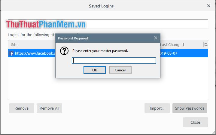 Để xem được mật khẩu đã lưu trong Firefox người dùng phải nhập mật khẩu bảo mật