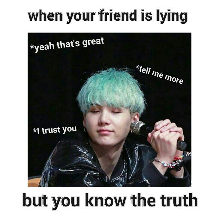 Ảnh chế BTS hài bựa- When your friend is lying but you know the truth