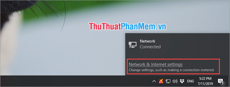 Chọn Network & Internet Settings