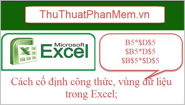 Cách cố định công thức trong Excel, cố định vùng dữ liệu trong Excel