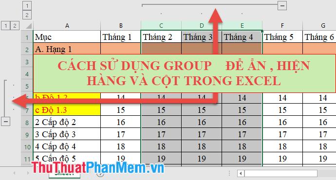 Cách sử dụng Group để ẩn, hiện hàng, cột trong Excel 2007, 2010, 2013, 2016, 2019