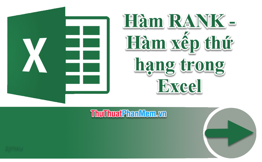 Hàm RANK - Hàm xếp thứ hạng trong Excel - Cách dùng và ví dụ