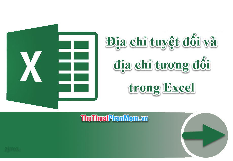 Địa chỉ tuyệt đối và địa chỉ tương đối trong Excel