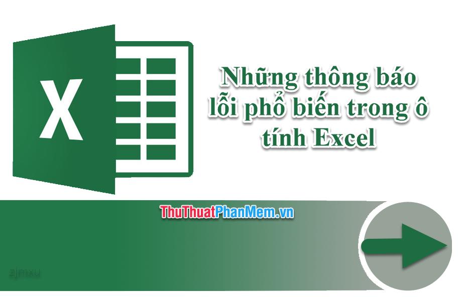 Những thông báo lỗi phổ biến trong ô tính Excel