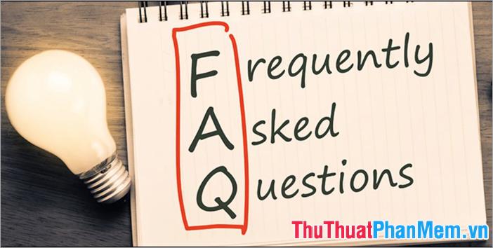 FAQ hỗ trợ rất tốt cho các website của doanh nghiệp