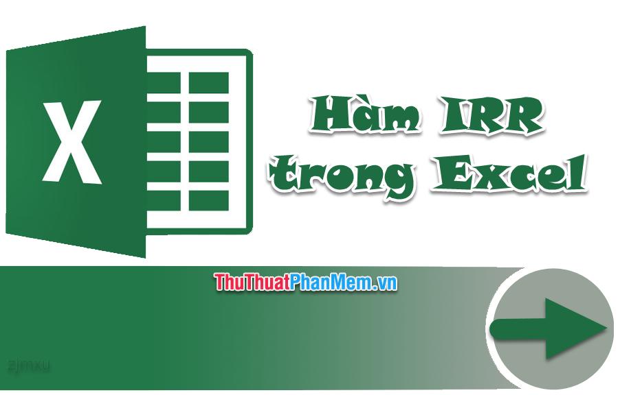 Hàm IRR trong Excel