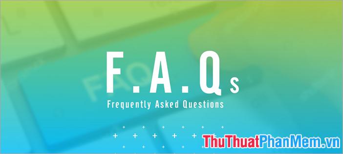 Tác dụng của FAQ trên Website