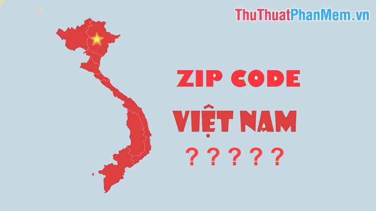 Zipd Code Việt Nam