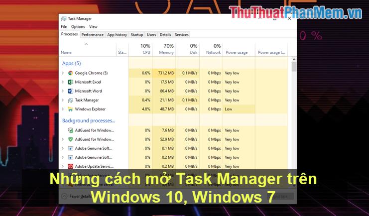 Những cách mở Task Manager trên Windows 10
