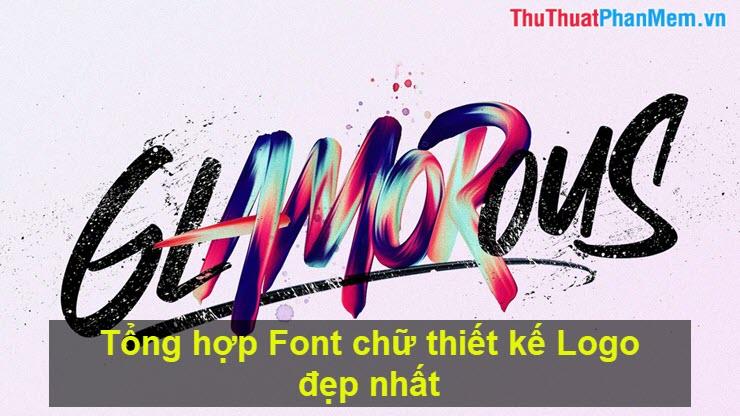 Tổng hợp Font chữ thiết kế Logo đẹp nhất