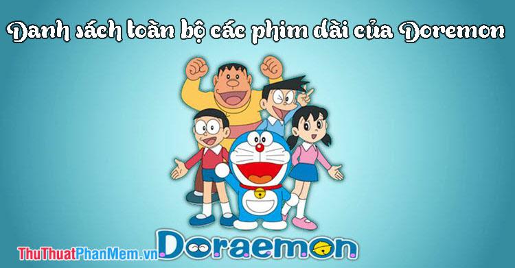 Danh sách toàn bộ các phim dài Doraemon