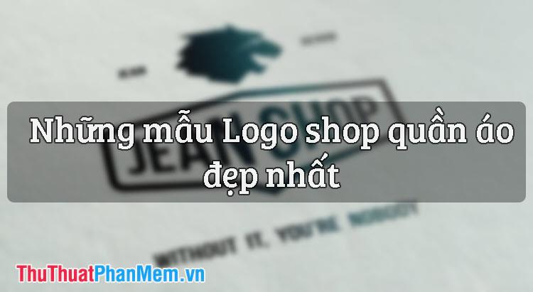 Những mẫu Logo shop quần áo đẹp nhất