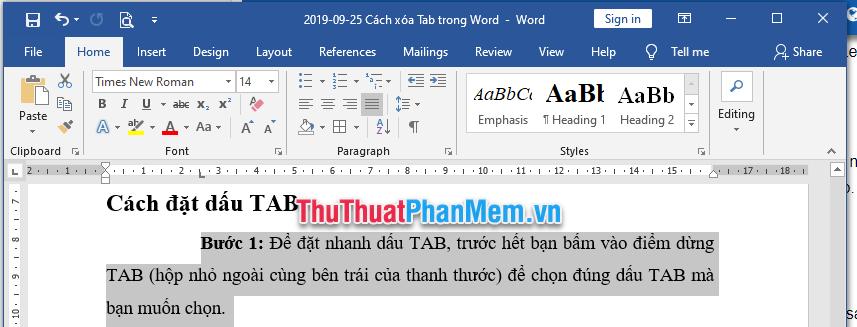Đánh dấu hoặc chọn đoạn văn cần xóa bỏ TAB