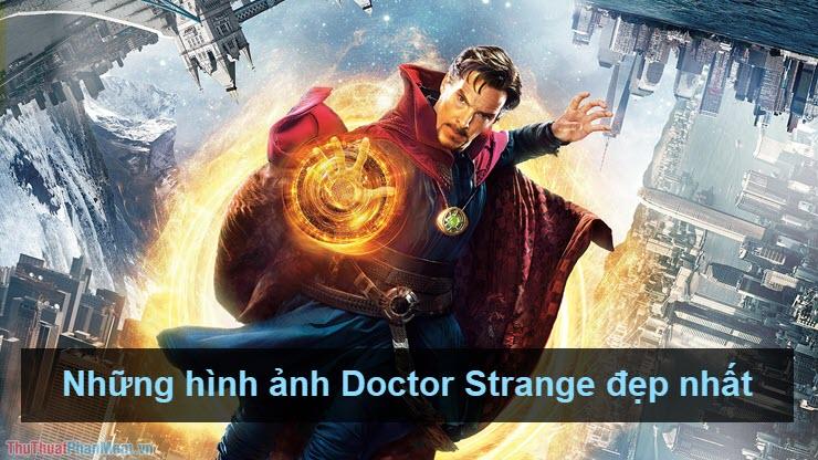 Những hình ảnh Doctor Strange đẹp nhất