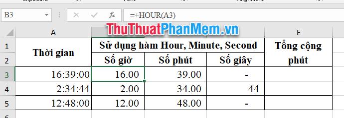 Sử dụng hàm HOUR, MINUTE, SECOND