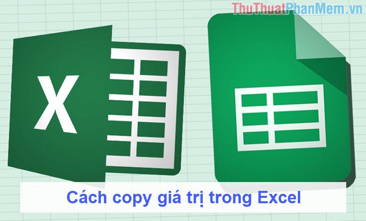Cách copy giá trị trong Excel