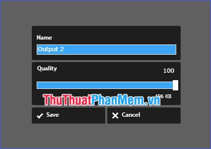 Đặt tên và chọn chất lượng cho file kết quả