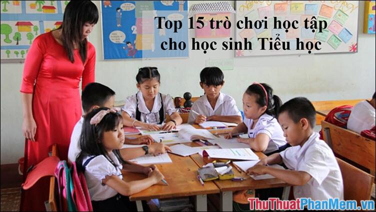 Top 15 trò chơi học tập cho học sinh tiểu học hay nhất