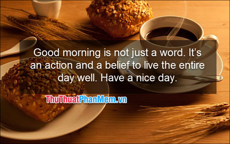 Good morning is not just a word